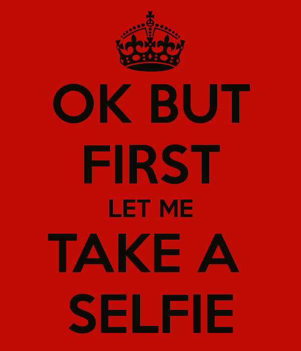 ok-but-first-let-me-take-a-selfie-1
